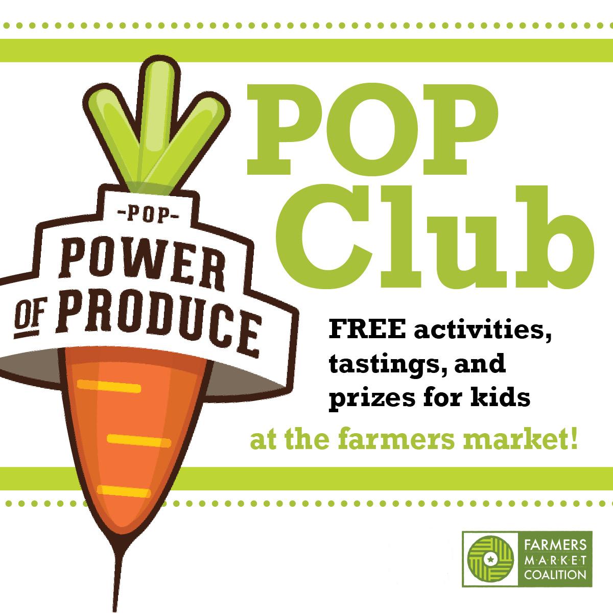 POP Club at the Saratoga Farmers' Market